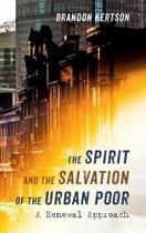 The Spirit and the Salvation of the Urban Poor