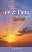 Joy & Pain: a Poetry Collection