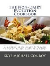 The Non-Dairy Evolution Cookbook