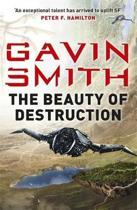 The Beauty of Destruction
