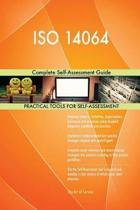 ISO 14064 Complete Self-Assessment Guide
