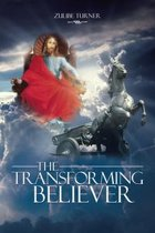 The Transforming Believer