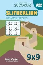 Sudoku Slitherlink - 200 Master Puzzles 9x9 (Volume 22)
