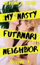 My Nasty Futanari Neighbor: Volume 3