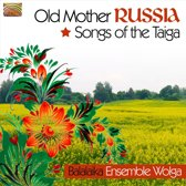 Old Mother Russia - Songs Of The Ta