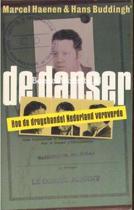 Danser hoe de drughandel nl veroverde