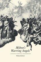 Milton's Warring Angels