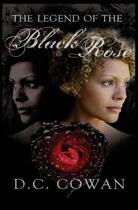 The Legend of the Black Rose