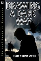 Drawing a Dark Way: A Fantasy Adventure