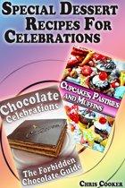 Special Dessert Recipes For Celebrations