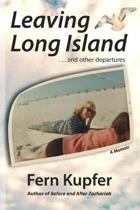 Leaving Long Island and Other Departures