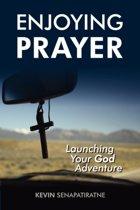 Enjoying Prayer