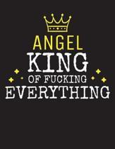 ANGEL - King Of Fucking Everything