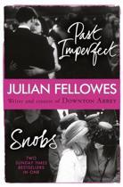 Snobs/Past Imperfect Omnibus