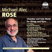Rose: Music For Strings And Horn