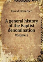 A General History of the Baptist Denomination Volume 2