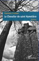Le Chevalier de saint Hymetière
