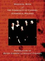 Memorial Book of the Community of Chorzel (Chorzele, Poland)