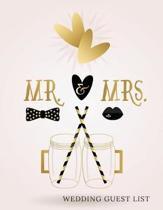 MR & Mrs Wedding Guest List