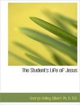 The Students Life of Jesus
