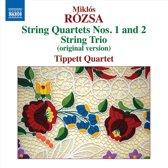 Rozsa: String Quartets 1+2