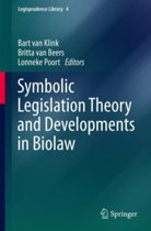 Symbolic Legislation Theory and Developments in Biolaw