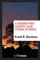 A Borrowed Month and Other Stories