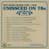 Unissued On 78S Hot Dance Bands 1924-1932