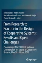 From Research to Practice in the Design of Cooperative Systems