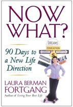 Now What? Revised Edition