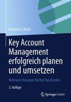 Key Account Management erfolgreich planen und umsetzen