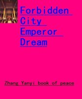 Forbidden City Emperor Dream