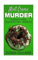 Mint Creme Murder