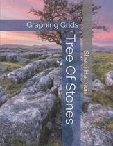 Tree Of Stones: Graphing Grids