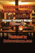 Luxurious Guide to Bangkok's Best Spas and Massages
