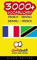 3000+ French - Swahili Swahili - French Vocabulary
