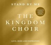 The Kingdom Choir - Stand By Me