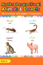 My First Persian (Farsi) Animals & Insects Picture Book with English Translations
