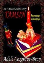 Tamsin: An Artisan-Sorcerer Story