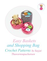 Easy Baskets and Shopping Bag Crochet Patterns