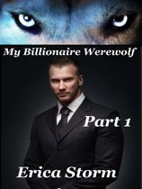 My Billionaire Werewolf (Part 1)