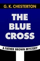 The Blue Cross by G. K. Chesterton
