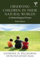 Observing Children in Their Natural Worlds