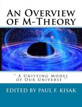 An Overview of M-Theory