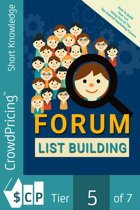 Forum List Building: Complete guide to using lead magnets and landing pages to attract, capture and convert prospects into paying clients