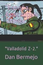Espa�a, Apocalipsis ☣️ Zombi.: Valladolid Z-2.