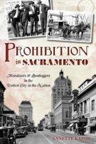 Prohibition in Sacramento