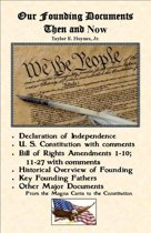 Our Founding Documents Then and Now