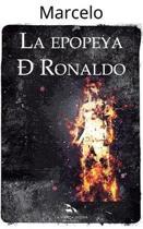 La Epopeya de Ronaldo