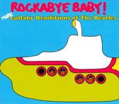 Rockabye Baby! More Lullaby Renditions of the Beatles